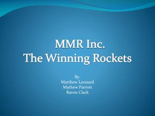 The Winning Rockets