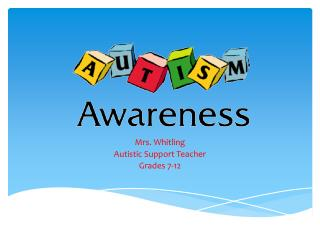 Mrs .  Whitling Autistic Support Teacher Grades 7-12