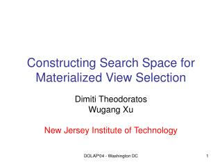 Constructing Search Space for Materialized View Selection