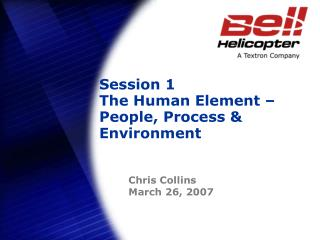 Session 1 The Human Element – People, Process & Environment