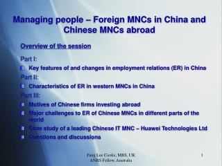 Managing people � Foreign MNCs in China and Chinese MNCs abroad