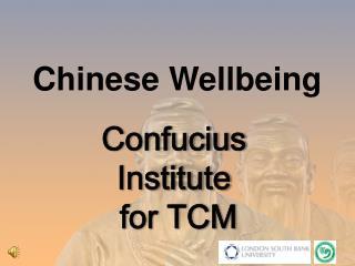 Confucius Institute  for TCM