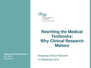 Rewriting the Medical Textbooks:  Why Clinical Research Matters