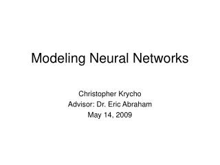 Modeling Neural Networks