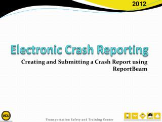 Electronic Crash Reporting