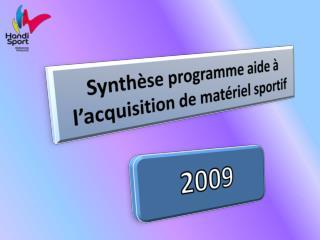 Synthèse programme aide à l'acquisition de matériel sportif