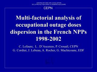 Multi-factorial analysis of occupational outage doses dispersion in the French NPPs 1998-2002