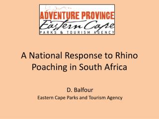 A National Response to Rhino Poaching in South Africa