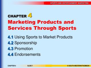 CHAPTER 4 Marketing Products and Services Through Sports