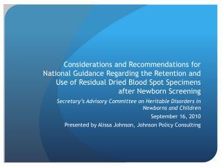 Secretary's Advisory Committee on Heritable Disorders in Newborns and Children September 16, 2010