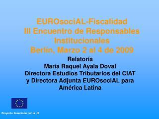 EUROsociAL-Fiscalidad III  Encuentro de  Responsables Institucionales