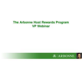 The Arbonne Host Rewards Program VP Webinar