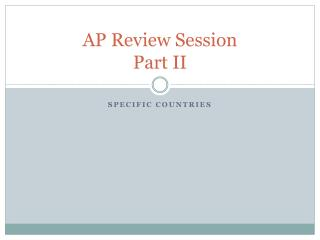 AP Review Session  Part II
