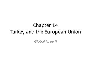 Chapter  14 Turkey and the European Union