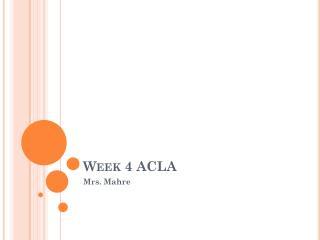 Week 4 ACLA