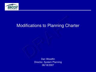 Modifications to Planning Charter