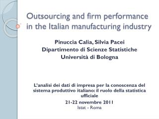 Outsourcing and  firm  performance in the  Italian  manufacturing  industry