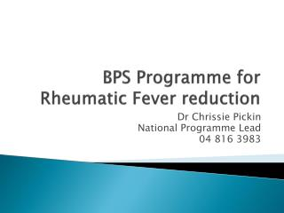 BPS Programme for Rheumatic Fever reduction
