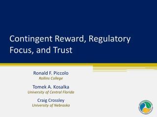 Contingent Reward, Regulatory Focus, and Trust