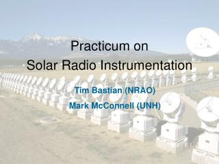 Practicum on  Solar Radio Instrumentation