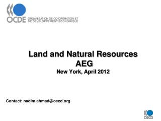 Land and Natural Resources  AEG  New York, April  2012