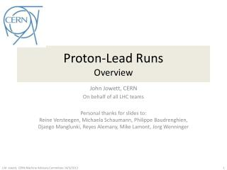 Proton-Lead Runs Overview