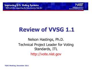 Review of VVSG 1.1
