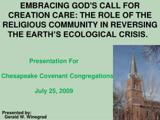 Presentation For Chesapeake Covenant Congregations  July 25, 2009