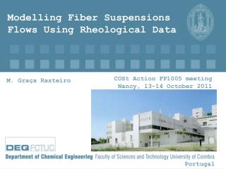 Modelling Fiber Suspensions Flows Using Rheological Data