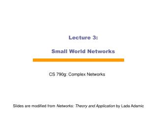Lecture 3: Small World Networks