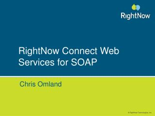 RightNow Connect Web Services for SOAP