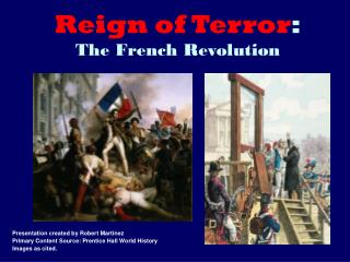 Reign of Terror : The French Revolution