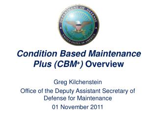 Condition Based Maintenance Plus (CBM + )  Overview
