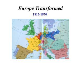 Europe Transformed