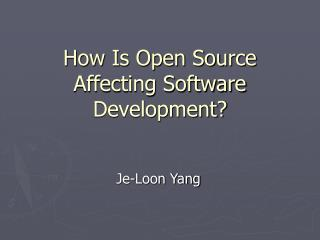 How Is Open Source Affecting Software Development?