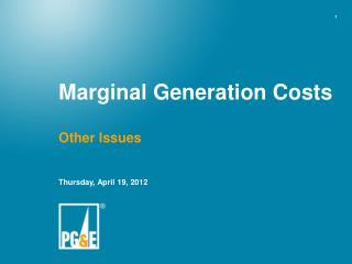 Marginal Generation Costs