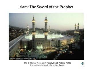 Islam: The Sword of the Prophet