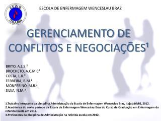 ESCOLA DE ENFERMAGEM WENCESLAU BRAZ