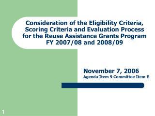 November 7, 2006 Agenda Item 9 Committee Item E