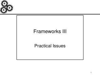 Frameworks III