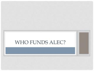 Who Funds ALEC?