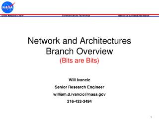 Network and Architectures Branch Overview (Bits are Bits)