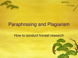 Paraphrasing and Plagiarism