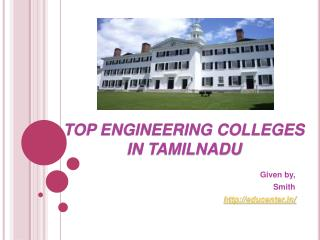 TOP ENGINEERING COLLEGES IN TAMILNADU