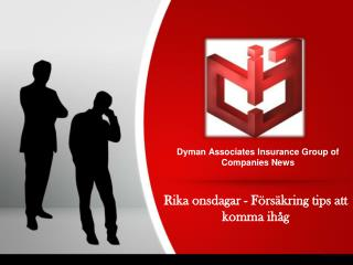 Dyman Associates Insurance Group: Rika onsdagar