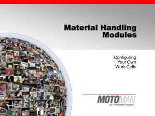 Material Handling  Modules