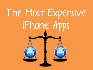 The Most Expensive iPhone Apps