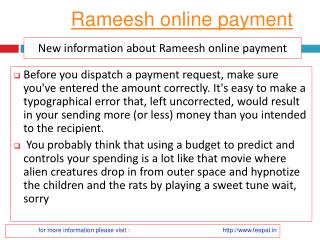 Tips on going to a  rameesh online payment