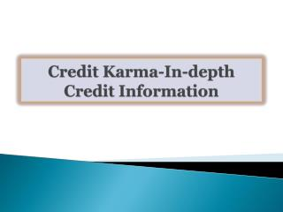 Credit Karma-In-depth Credit Information