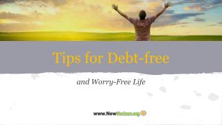 Tips for Debt-free and Worry-free Life